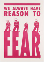 We Always Have Reason to Fear
